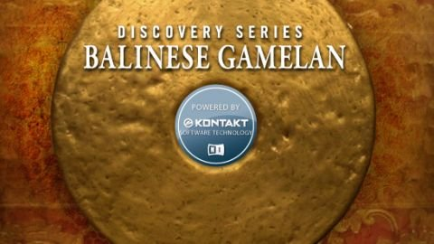 民族音源Native Instruments Discovery系列:巴厘岛Gamelan v1.5.2 KONTAKT音源
