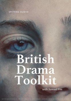 英国戏剧包音源Spitfire Audio British Drama Toolkit v1.0.0 KONTAKT