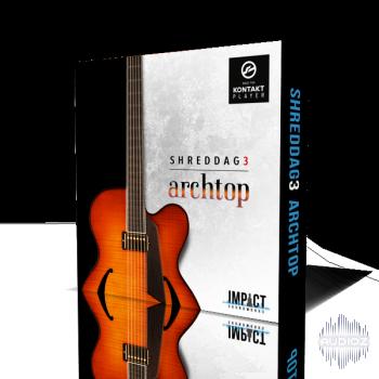 碎纸3空心电吉他音源Impact Soundworks Shreddage 3 Archtop KONTAKT