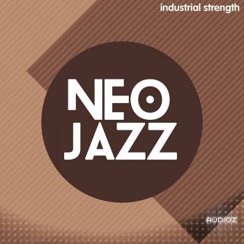 爵士乐工具包Industrial Strength Neo Jazz MULTiFORMAT