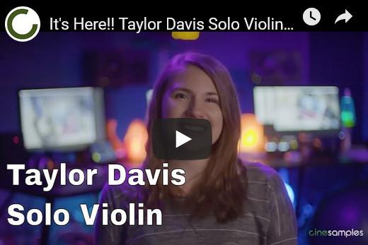 小提琴独奏音色库Cinesamples Taylor Davis KONTAKT