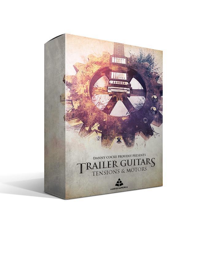 电子音乐制作音源Audio Imperia – Trailer Guitars Tensions and Motors v1.1 KONTAKT