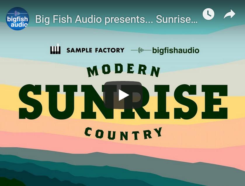 现代乡村吉他音源Big Fish Audio Sunrise: Modern Country KONTAKT