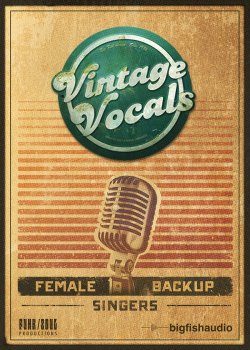经典虚拟人声音源音效素材Big Fish Audio Vintage Vocals KONTAKT