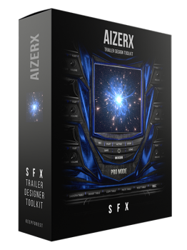 好莱坞影视配乐音源Keepforest AizerX Trailer SFX Designer Toolkit KONTAKT