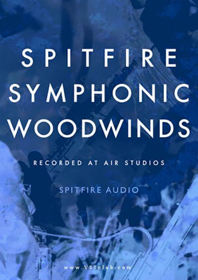 喷火交响乐木管音色Spitfire Audio Symphonic Woodwinds KONTAKT