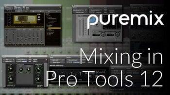 混音教程PUREMIX Fab Dupont Mixing With Pro Tools 12